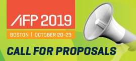 Do you have what it takes to be a speaker at AFP 2019? Submit your proposal.